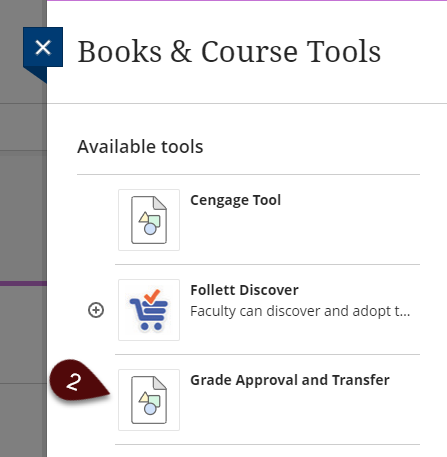 Books and Tools panel; Choose Grade Approval and Transfer
